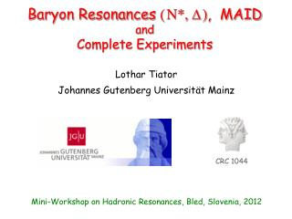 Baryon Resonances  ( N*,  D ) ,  MAID and  Complete Experiments