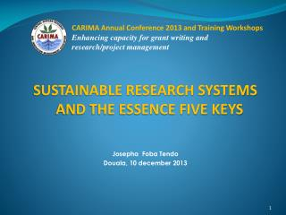 CARIMA  Annual Conference 2013 and Training Workshops Enhancing capacity for grant writing and
