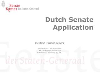 Dutch Senate Application
