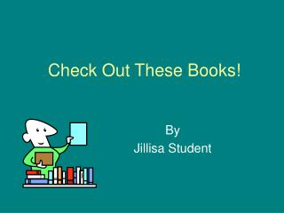 Check Out These Books!