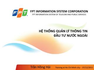 FPT INFORMATION SYSTEM CORPORATION  FPT INFORMATION SYSTEM OF TELECOM AND PUBLIC SERVICES