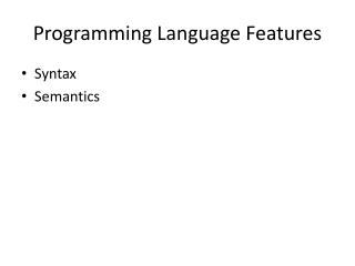 Programming Language Features