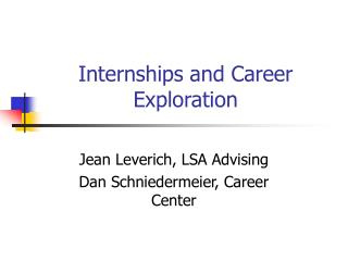 Internships and Career Exploration