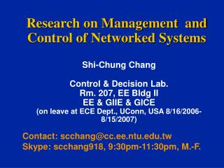 Research on Management  and Control of Networked Systems