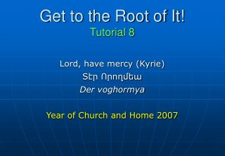 Get to the Root of It! Tutorial 8