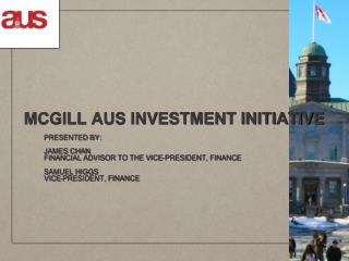 MCGILL AUS INVESTMENT INITIATIVE