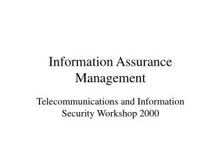 Information Assurance Management