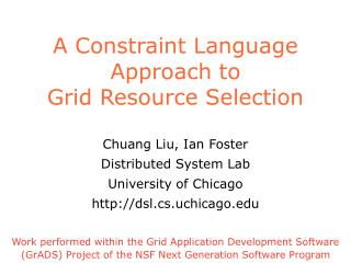 A Constraint Language Approach to Grid Resource Selection