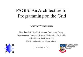 PAGIS: An Architecture for Programming on the Grid
