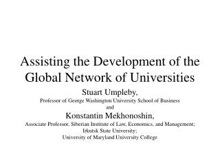 Assisting the Development of the Global Network of Universities