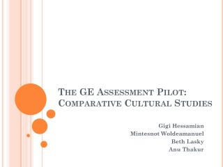 The GE Assessment Pilot: Comparative Cultural Studies