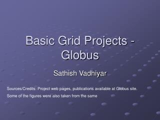 Basic Grid Projects - Globus
