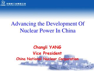 Advancing the Development Of Nuclear Power In China