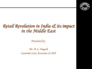 Retail Revolution in India & its impact in the Middle East