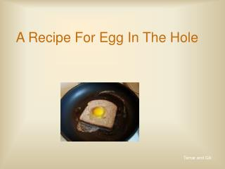 A Recipe For Egg In The Hole
