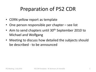 Preparation of PS2 CDR