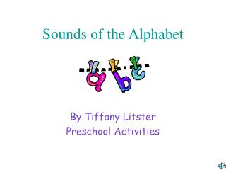 Sounds of the Alphabet