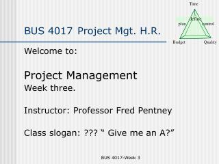 BUS 4017 Project Mgt. H.R.
