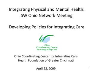 Integrating Physical and Mental Health: SW Ohio Network Meeting Developing Policies for Integrating Care