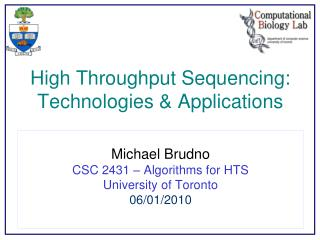 High Throughput Sequencing: Technologies & Applications