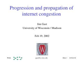 Progression and propagation of internet congestion