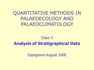 QUANTITATIVE METHODS IN PALAEOECOLOGY AND PALAEOCLIMATOLOGY