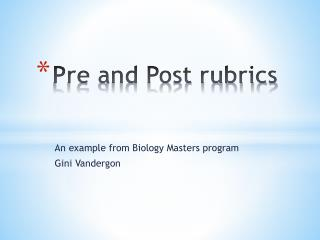 Pre and Post rubrics