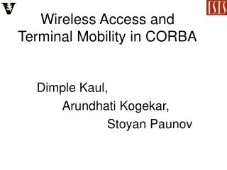 Wireless Access and Terminal Mobility in CORBA