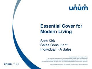 Essential Cover for  Modern Living Sam Kirk Sales Consultant Individual IFA Sales