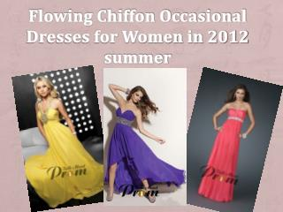 Flowing Chiffon Occasional Dresses for Women in 2012
