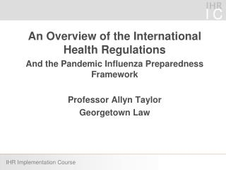 An Overview of the International Health Regulations