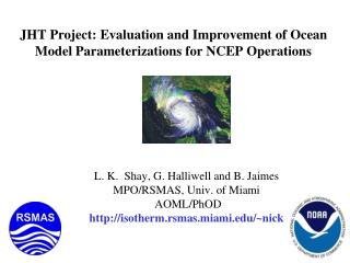 JHT Project: Evaluation and Improvement of Ocean Model Parameterizations for NCEP Operations