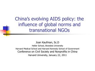 China's evolving AIDS policy: the influence of global norms and transnational NGOs