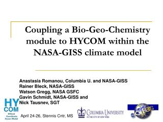 Coupling a Bio-Geo-Chemistry module to HYCOM within the NASA-GISS climate model