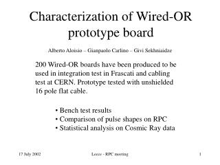 Characterization of Wired-OR prototype board