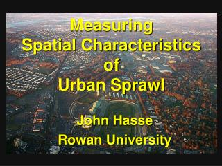 Measuring Spatial Characteristics of Urban Sprawl