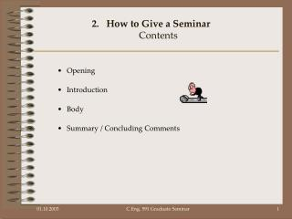 How to Give a Seminar Contents