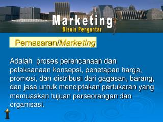 Pemasaran/ Marketing