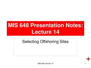 MIS 648 Presentation Notes: Lecture 14