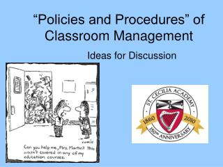 Policies and Procedures  of Classroom Management