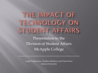 The Impact of Technology on Student Affairs