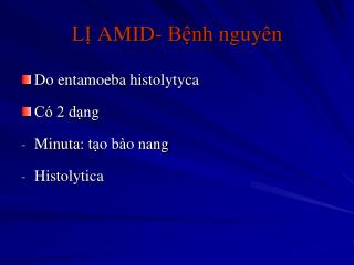 LỊ AMID- Bệnh nguyên