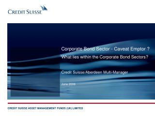 Credit Suisse/Aberdeen Multi-Manager June 2009