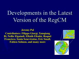 Developments in the Latest Version of the RegCM