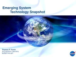 Emerging System 	Technology Snapshot