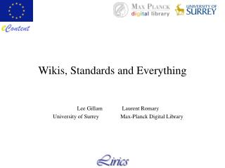 Wikis, Standards and Everything