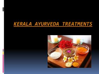 Kerala Ayurvedic Treatment