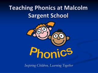 Teaching Phonics at Malcolm Sargent School