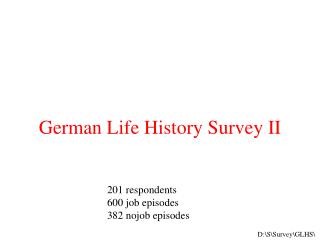 German Life History Survey II