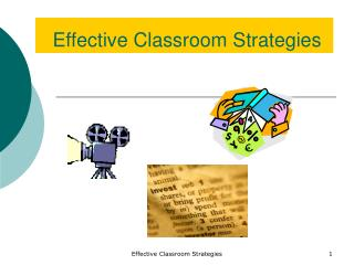 Effective Classroom Strategies